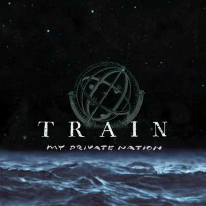 Bestselling Music (2006) - My Private Nation by Train