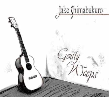 Bestselling Music (2006) - Gently Weeps by Jake Shimabukuro
