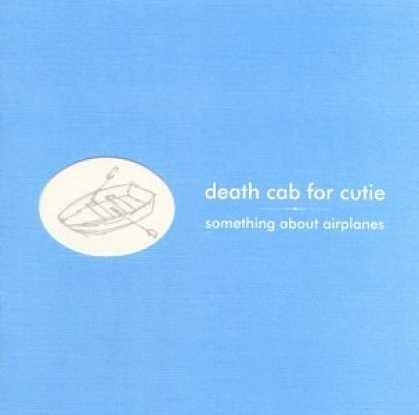 Bestselling Music (2006) - Something About Airplanes by Death Cab for Cutie