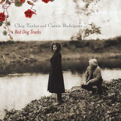 Bestselling Music (2006) - Red Dog Tracks by Chip Taylor