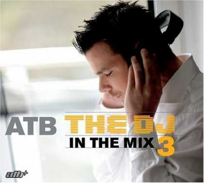Bestselling Music (2006) - DJ in the Mix 3 by ATB
