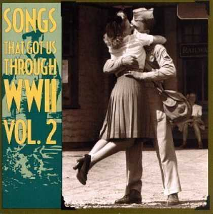 Bestselling Music (2006) - Songs That Got Us Through WW2, Vol. 2 by Various Artists