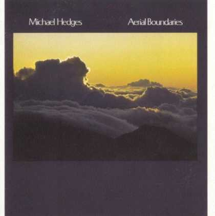 Bestselling Music (2006) - Aerial Boundaries by Michael Hedges