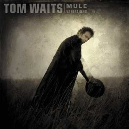 Bestselling Music (2006) - Mule Variations by Tom Waits