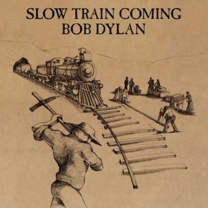 Bestselling Music (2006) - Slow Train Coming by Bob Dylan