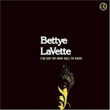 Bestselling Music (2006) - I've Got My Own Hell to Raise by Bettye LaVette