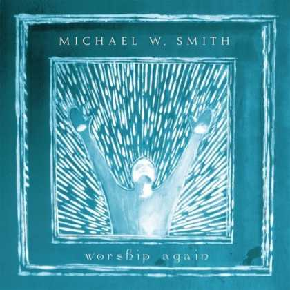 Bestselling Music (2006) - Worship Again by Michael W. Smith