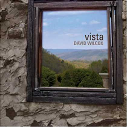 Bestselling Music (2006) - Vista by David Wilcox