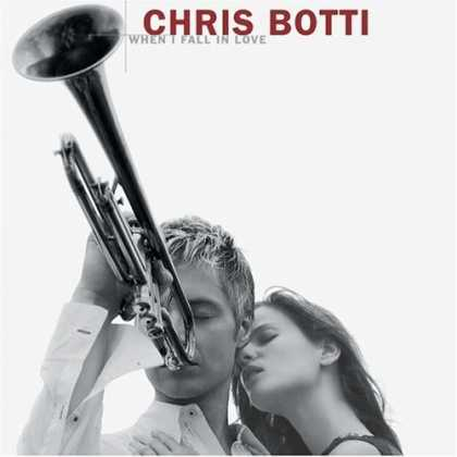 Bestselling Music (2006) - When I Fall In Love by Chris Botti