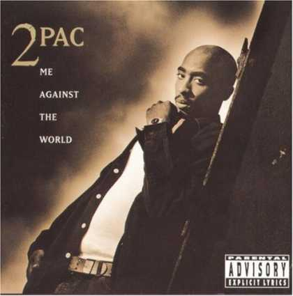 Bestselling Music (2006) - Me Against the World by 2Pac
