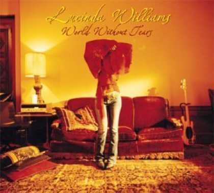 Bestselling Music (2006) - World Without Tears by Lucinda Williams