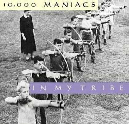 Bestselling Music (2006) - In My Tribe by 10,000 Maniacs