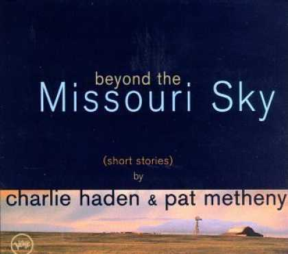 Bestselling Music (2006) - Beyond The Missouri Sky (Short Stories) by Charlie Haden & Pat Metheny