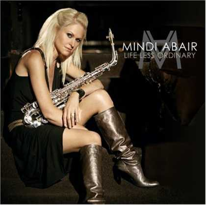 Bestselling Music (2006) - Life Less Ordinary by Mindi Abair