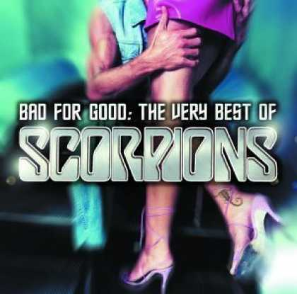 Bestselling Music (2006) - Bad For Good: The Very Best of Scorpions by Scorpions