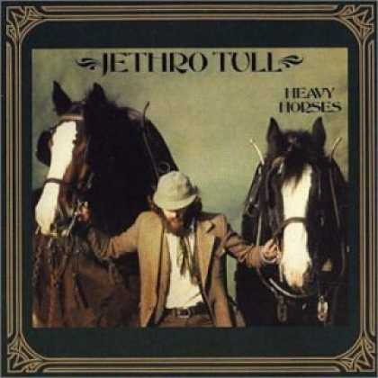 Bestselling Music (2006) - Heavy Horses by Jethro Tull