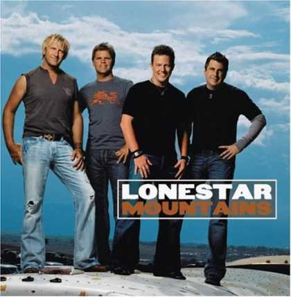 Bestselling Music (2006) - Mountains by Lonestar