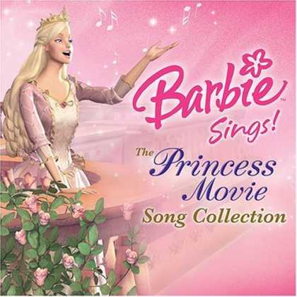 Bestselling Music (2006) - Barbie Sings!: The Princess Movie Song Collection by Barbie