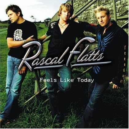 Bestselling Music (2006) - Feels Like Today by Rascal Flatts