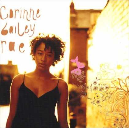 Bestselling Music (2006) - Corinne Bailey Rae by Corinne Bailey Rae