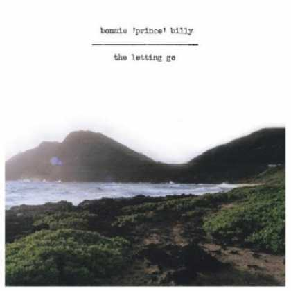 "Bestselling Music (2006) - The Letting Go by Bonnie ""Prince"" Billy"