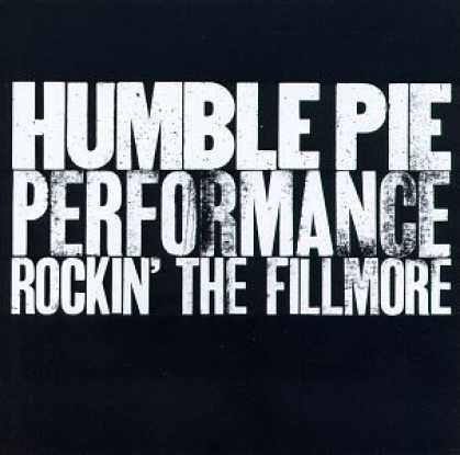 Bestselling Music (2006) - Performance: Rockin' the Fillmore by Humble Pie