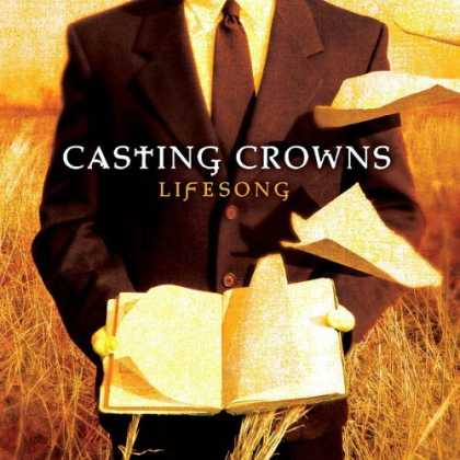 Bestselling Music (2006) - Lifesong by Casting Crowns