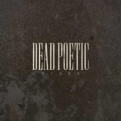 Bestselling Music (2006) - Vices by Dead Poetic