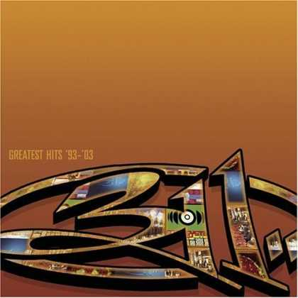 Bestselling Music (2006) - Greatest Hits '93-'03 by 311
