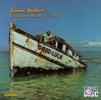Bestselling Music (2006) - Living and Dying in 3/4 Time by Jimmy Buffett