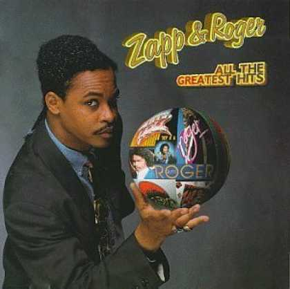 Bestselling Music (2006) - Zapp & Roger - All the Greatest Hits by Zapp & Roger