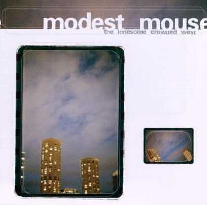 Bestselling Music (2006) - Lonesome Crowded West by Modest Mouse
