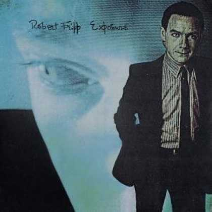Bestselling Music (2006) - Exposure by Robert Fripp