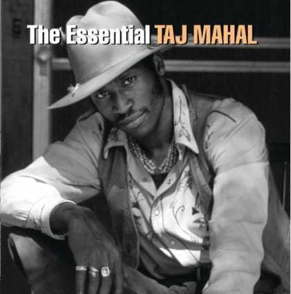 Bestselling Music (2006) - The Essential Taj Mahal by Taj Mahal