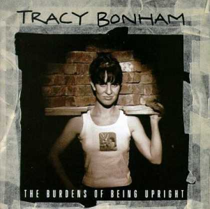 Bestselling Music (2006) - The Burdens of Being Upright by Tracy Bonham