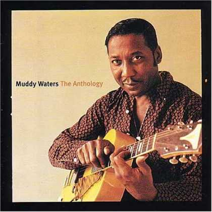 Bestselling Music (2006) - The Anthology: 1947-1972 by Muddy Waters