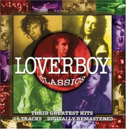 Bestselling Music (2006) - Loverboy Classics: Their Greatest Hits by Loverboy