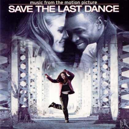 Bestselling Music (2006) - Save the Last Dance (2001 Film) by Various Artists - Soundtracks