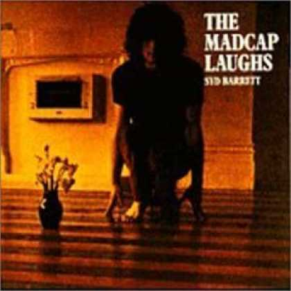 Bestselling Music (2006) - The Madcap Laughs by Syd Barrett