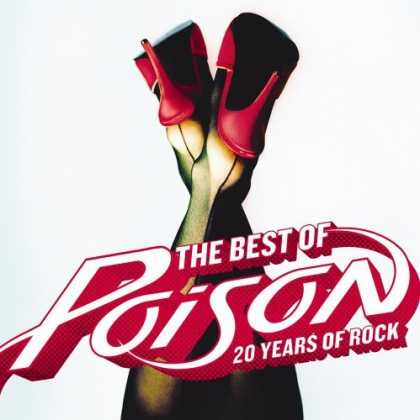 Bestselling Music (2006) - The Best of Poison: 20 Years of Rock by Poison