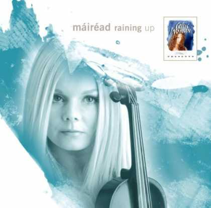 Bestselling Music (2006) - Raining Up by Mairead Nesbitt