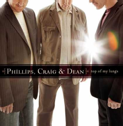 Bestselling Music (2006) - Top of My Lungs by Craig & Dean Phillips