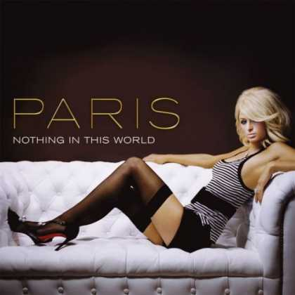 Bestselling Music (2006) - Nothing in This World by Paris Hilton