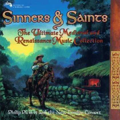 Bestselling Music (2006) - Sinners & Saints: The Ultimate Medieval and Renaissance Music Collection