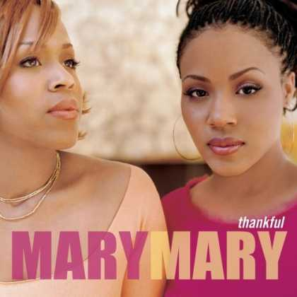 Bestselling Music (2006) - Thankful by Mary Mary