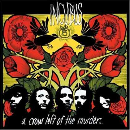 Bestselling Music (2006) - A Crow Left of the Murder by Incubus