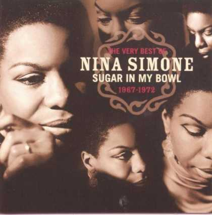 Bestselling Music (2006) - The Very Best Of Nina Simone, 1967-1972 : Sugar In My Bowl by Nina Simone