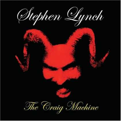 Bestselling Music (2006) - The Craig Machine by Stephen Lynch