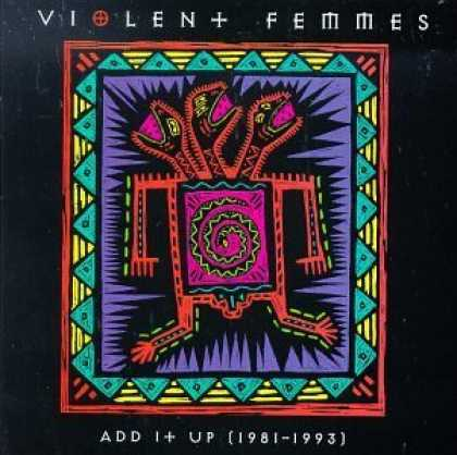 Bestselling Music (2006) - Add It Up (1981-1993) by Violent Femmes