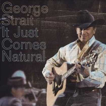 Bestselling Music (2006) - It Just Comes Natural by George Strait